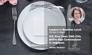thumbnails Leaders in Business Lunch ft. H.E. Kara Owen CMG CVO, British High Commissioner to Singapore